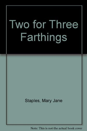 9780593020876: Two for Three Farthings
