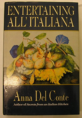 Entertaining all'Italiana (0593021800) by Anna Del Conte