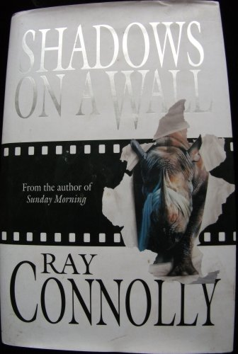 Shadows on a Wall: Connolly, Ray