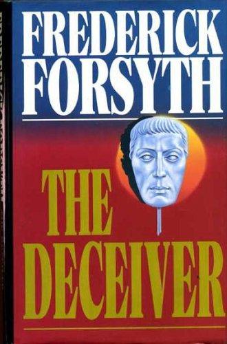 The Deceiver: Forsyth, Frederick