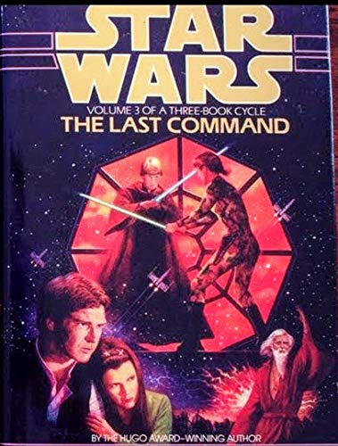 9780593025185: Star Wars: The Last Command. [First Printing]