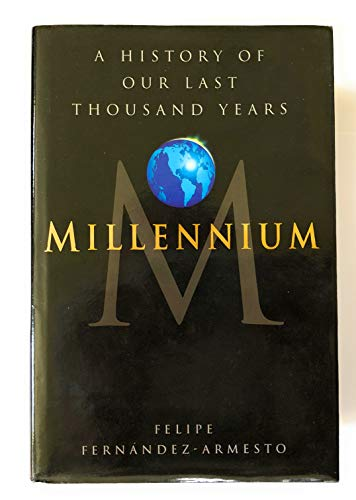 9780593025291: Millennium: A History of Our Last Thousand Years