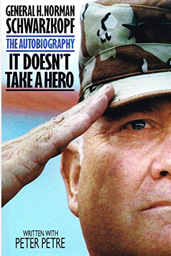 9780593025932: It Doesn't Take a Hero: The Autobiography