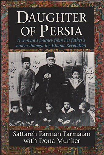 9780593026625: Daughter of Persia: A Woman's Journey from Her Father's Harem Through the Islamic Revolution