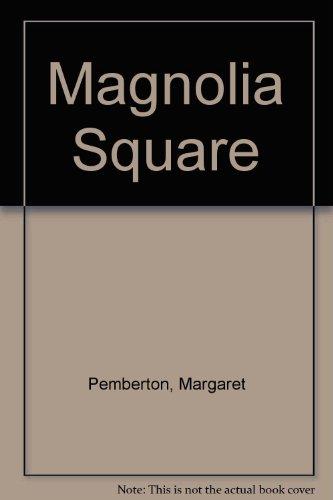 9780593034095: Magnolia Square