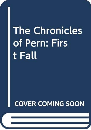 The Chronicles of Pern: First Fall: Anne McCaffrey