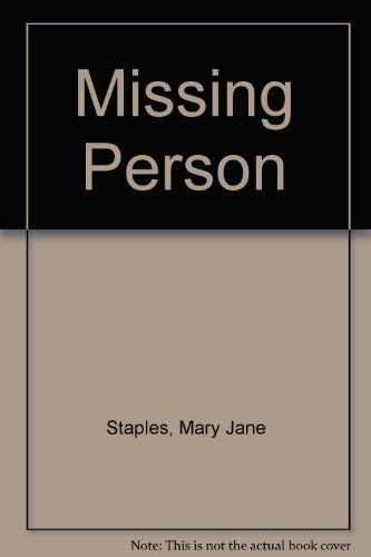 Missing Person: Staples, Mary Jane