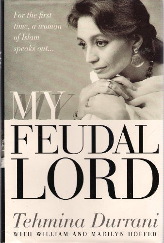 My Feudal Lord,: Tehmina Durrani with