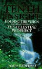 9780593039953: The Tenth Insight: Holding the Vision - Further Adventures of the Celestine Prophecy