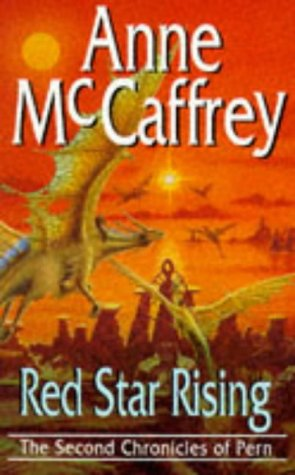Red Star Rising (The Second Chronicles of Pern) (0593040813) by Anne McCaffrey