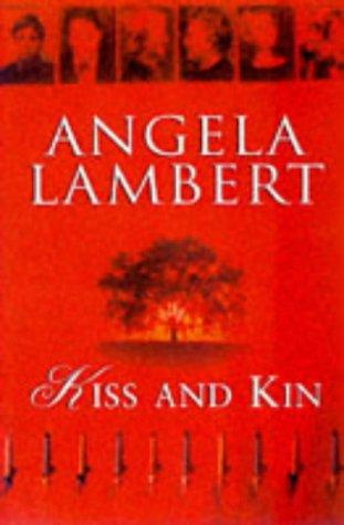 Kiss and Kin: Angela Lambert