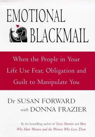 9780593042199: Emotional Blackmail