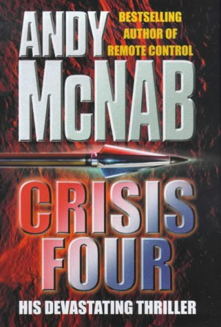 9780593042373: CRISIS FOUR [Hardcover] [Hardcover]