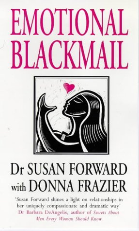 9780593042397: Emotional Blackmail