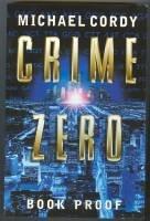 9780593042793: Crime Zero