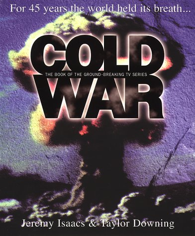 9780593043097: Cold War: For 45 Years the World Held Its Breath