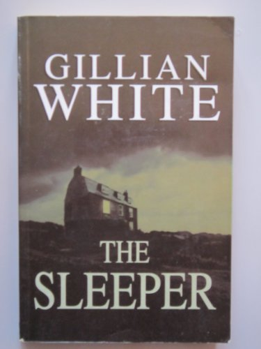 The Sleeper: WHITE, GILLIAN