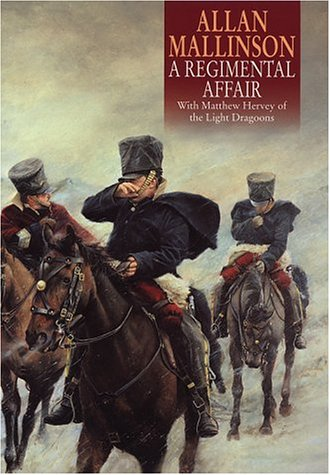 A REGIMENTAL AFFAIR. [SIGNED]: MALLISON, Allan.
