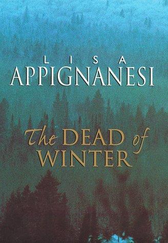 Dead of Winter, The: Appignanesi, Lisa