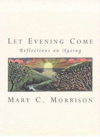 9780593044094: Let Evening Come