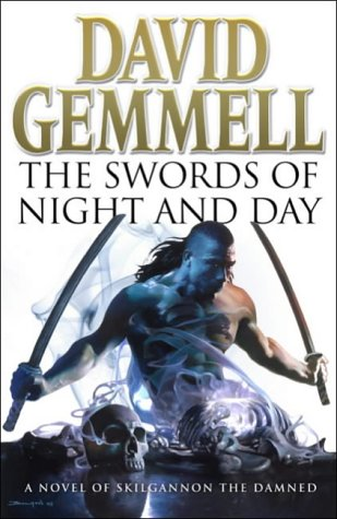 9780593044575: THE SWORDS OF NIGHT AND DAY: A NOVEL OF SKILGANNON THE DAMNED