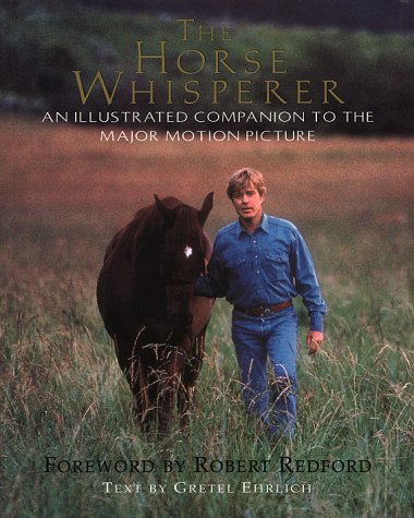 """Horse Whisperer"": The Illustrated Companion: Gretel Ehrlich"