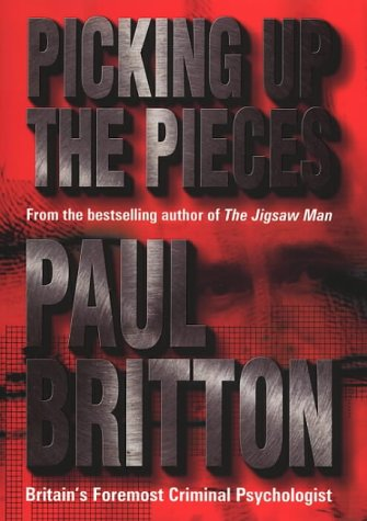 9780593045091: Picking Up the Pieces~Paul Britton