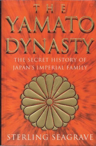 9780593045237: The Yamato Dynasty : The Secret History of Japan's Imperial Family