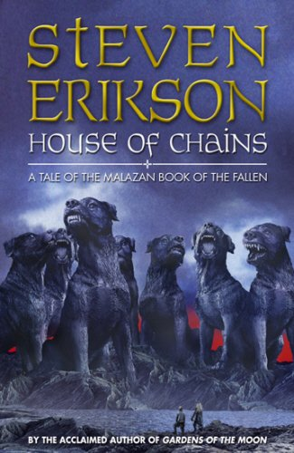 9780593046258: House of Chains (The Malazan Book of the Fallen, Book 4)