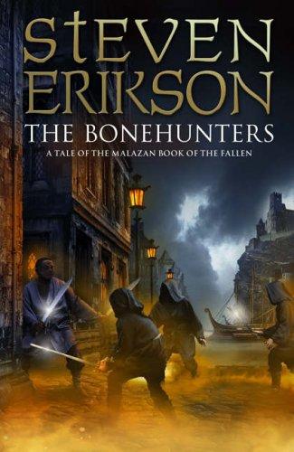 9780593046296: The Bonehunters: Malazan Book Of Fallen 6 (The Malazan Book Of The Fallen)
