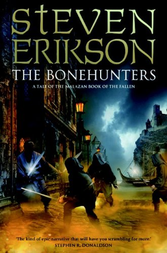 The Bonehunters: Tale 6 of the Malazan Book of the Fallen