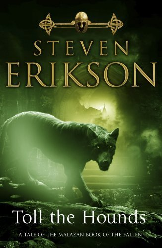 9780593046371: Toll The Hounds: The Malazan Book of the Fallen 8