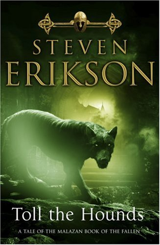 9780593046388: Toll the Hounds (Malazan Book of the Fallen 8)