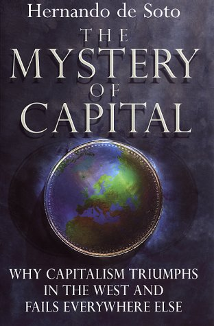 9780593046647: The Mystery of Capital