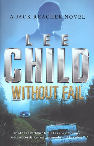 9780593046869: Without Fail (A Jack Reacher Novel)