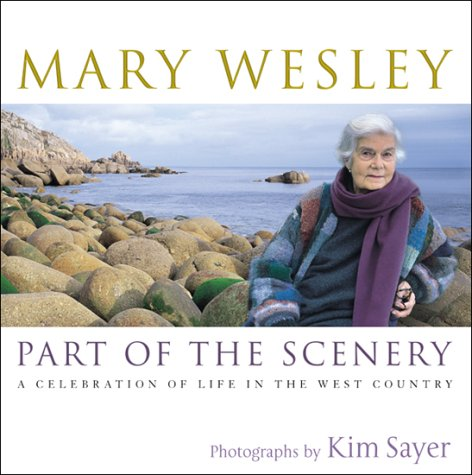 Part Of The Scenery: A Celebration Of Life In The West Country (SCARCE HARDBACK FIRST EDITION, FI...