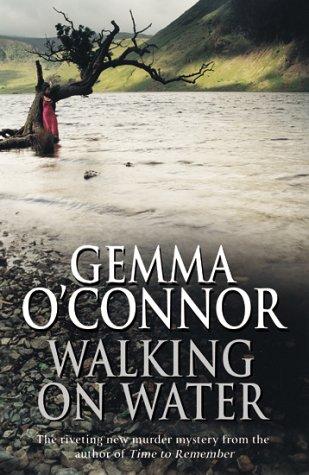 Walking on Water: O'connor, Gemma