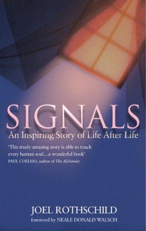 9780593047392: Signals - An Inspiring Story Of Life After Life
