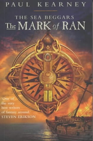 The Sea Beggars: The Mark of Ran: Kearney, Paul