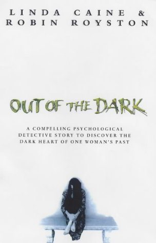 Out of the Dark: Linda Caine; Robin