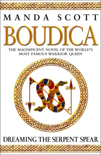 9780593048801: Boudica:Dreaming The Serpent Spear: Boudica 4