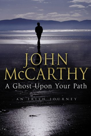 9780593048849: A Ghost Upon Your Path