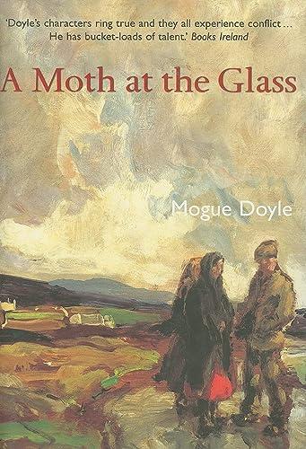 A Moth at the Glass: Doyle, Mogue