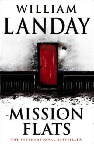 MISSION FLATS: LANDAY, WILLIAM