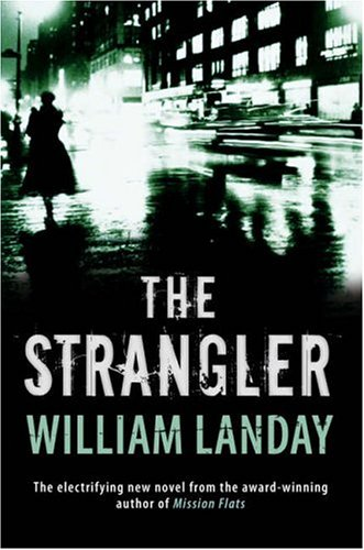 The Strangler: Landay, William