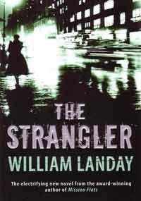 The Strangler: William Landay