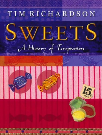9780593049549: Sweets : A History of Temptation