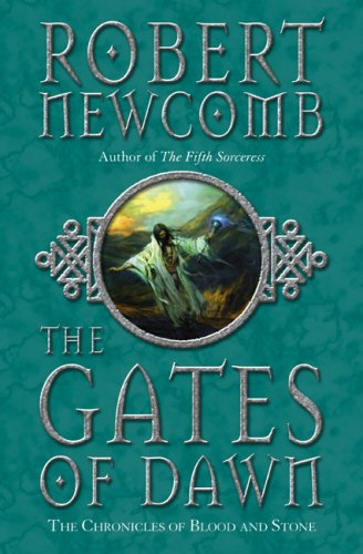The Gates of Dawn: Newcomb, Robert
