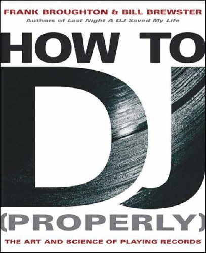 9780593049662: How to DJ [Properly]: The Art and Science of Playing Records