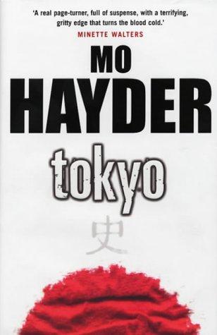Tokyo: Mo Hayder